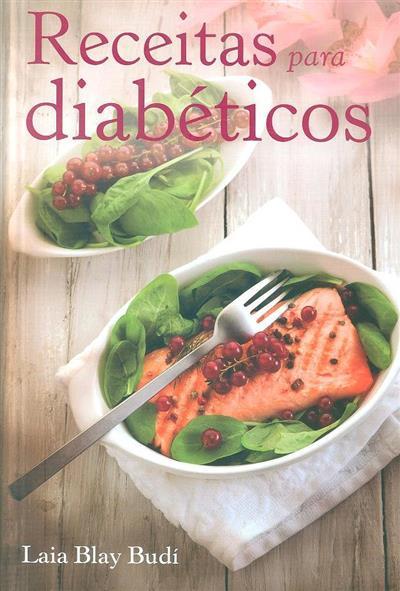 Receitas para diabéticos (Laia Blay Budí)