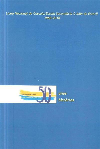50 anos, 50 histórias (coord. José Loureiro)