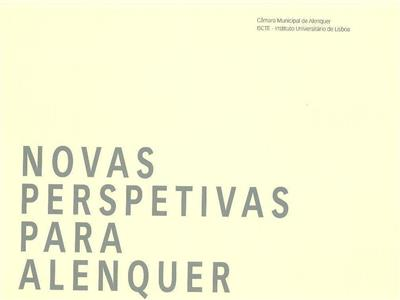 Novas perspetivas para Alenquer (ed. Sara Eloy, Pedro Mendes)