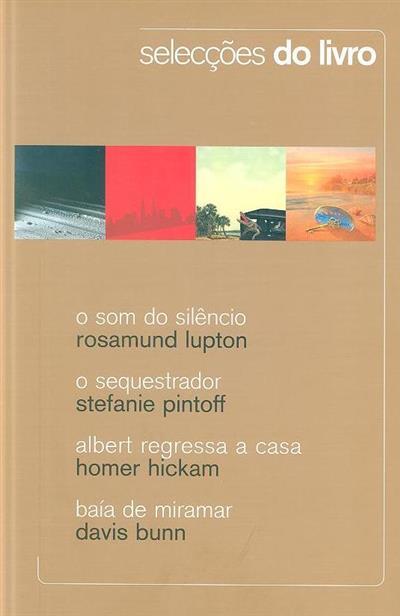 O som do silêncio (Rosamund Lupton .)
