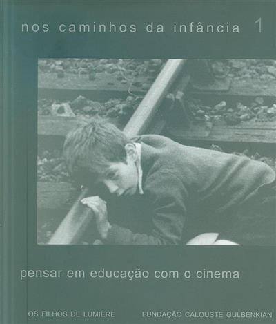 Nos caminhos da infância (coord. Manuel Carmelo Rosa, Teresa Garcia)