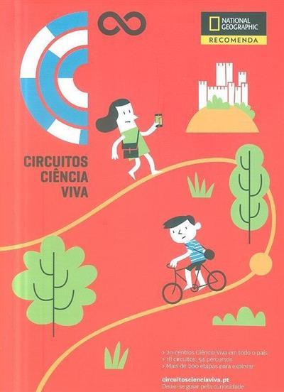 Circuitos ciência viva (coord. e ed. Francisco Motta Veiga)