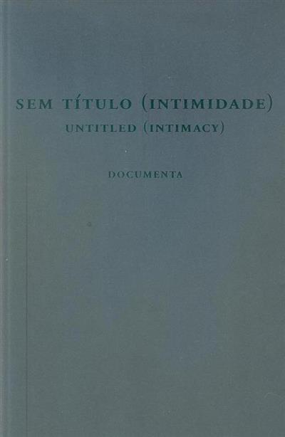 Sem título (intimidade) (Jorge Santos, Pedro Valdez Cardoso)