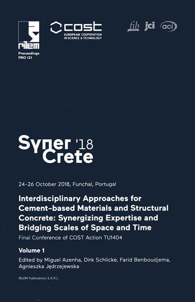 SynerCrete'18 (ed. by Miguel Azenha... [et al.])