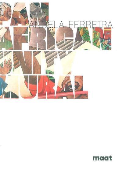 Pan African unity mural (Ângela Ferreira)