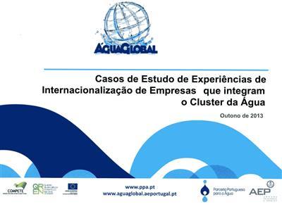 Casos de estudo de experiências de internacionalização de empresas que integram o cluster da água (Filipa Newton)