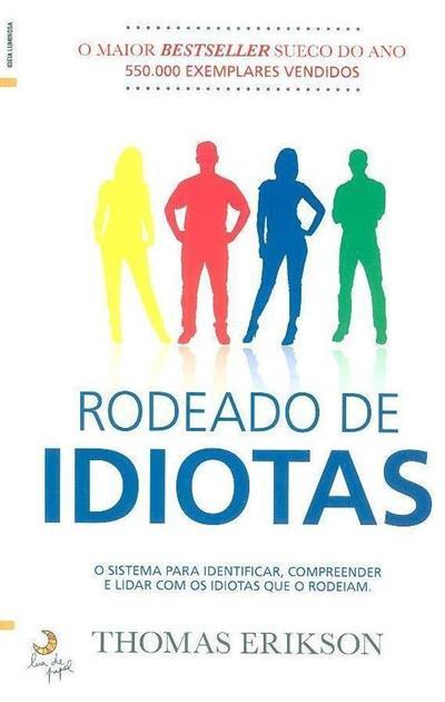 Rodeado de idiotas (Thomas Erikson)