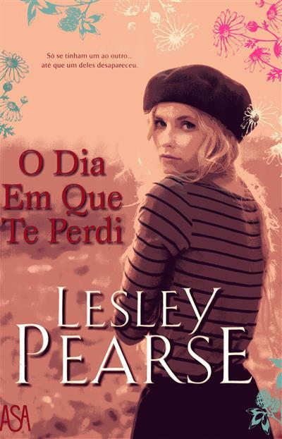 O dia em que te perdi (Lesley Pearse)