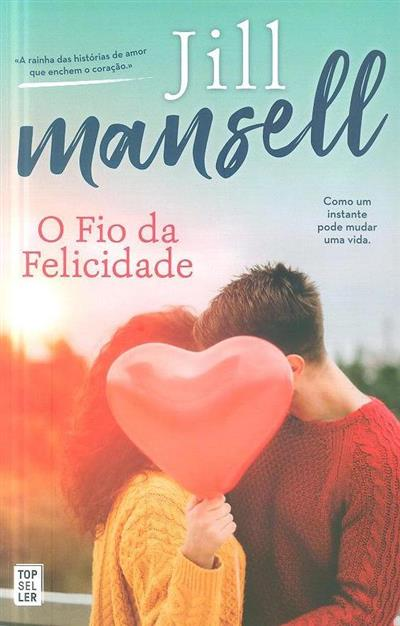 O fio da felicidade (Jill Mansell)
