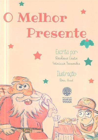 O melhor presente (Bárbara Costa, Patrícia Fernandes)