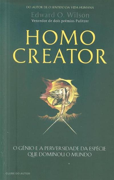 Homo creator (Edward O. Wilson)
