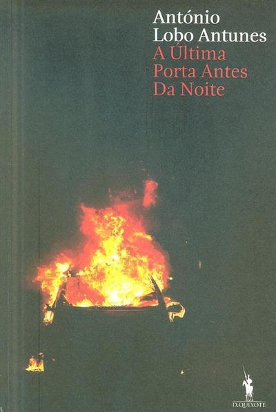 A última porta antes da noite (António Lobo Antunes)
