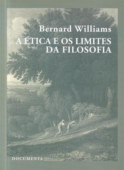 A ética e os limites da filosofia (Bernard Williams)