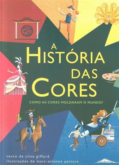 A história das cores (Clive Gifford, Marc-Etienne Peintre)