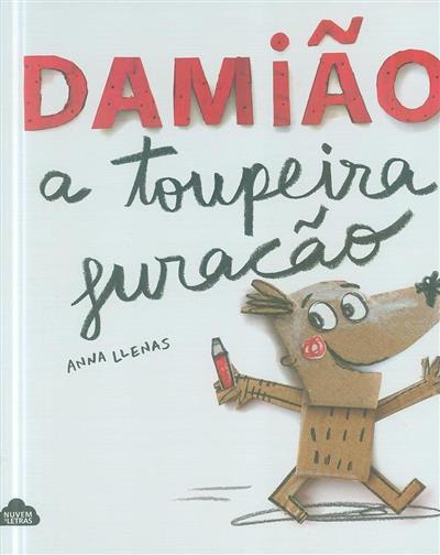 Damião, a toupeira furacão (Anna Llenas)