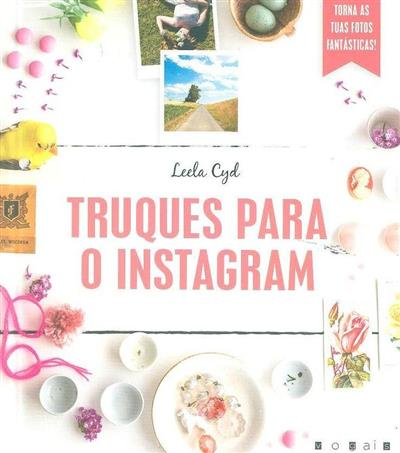 Truques para o Instagram (Leela Cyd)