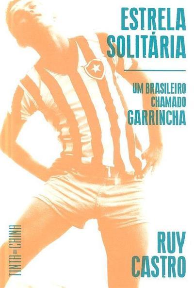 Estrela solitária (Ruy Castro)
