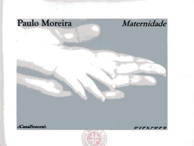 Maternidade (Paulo Moreira)