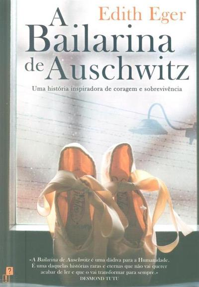 A bailarina de Auschwitz (Edith Eger)