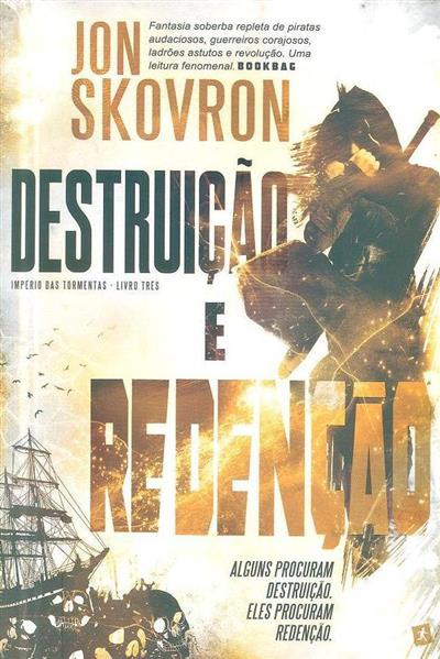 Destruição e redenção (Jon Skovron)