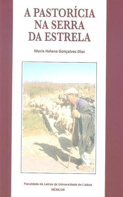 A pastorícia na Serra da Estrela (Maria Helena Gonçalves Dias)