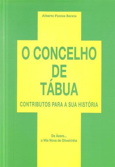 O concelho de Tábua (Alberto Fontes Barata)