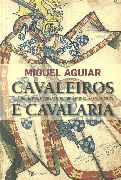 Cavaleiros e cavalaria (Miguel Aguiar)