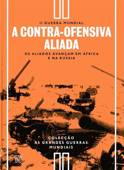 A contra-ofensiva aliada (Richard Overy)