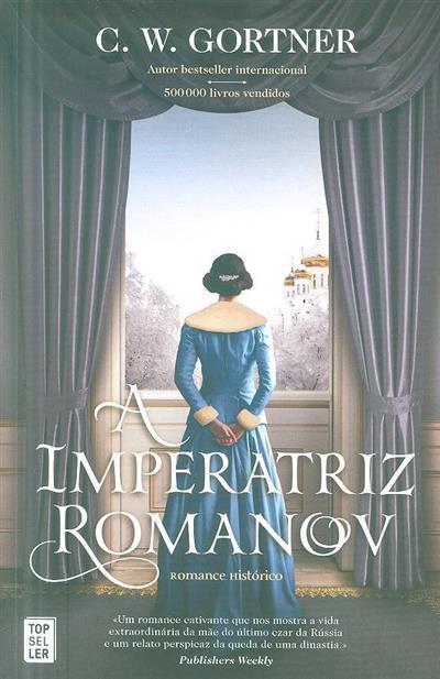 A imperatriz Romanov (C. W. Gortner)
