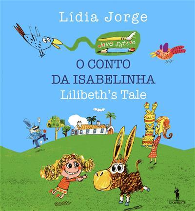O conto da Isabelinha (Lídia Jorge)