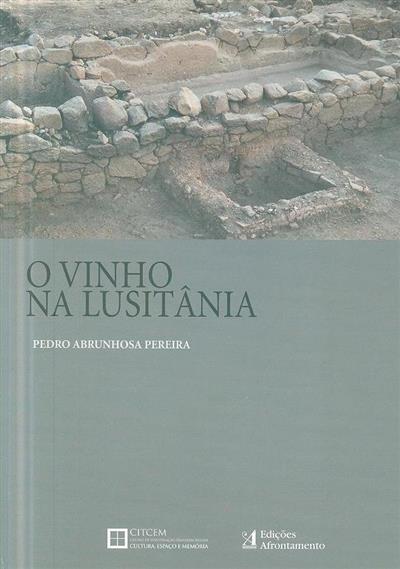 O vinho na Lusitânia (Pedro Abrunhosa Pereira )
