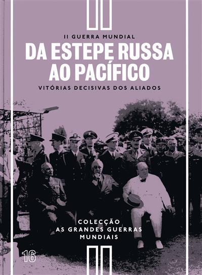 Da estepe russa ao Pacífico (Richard Overy)