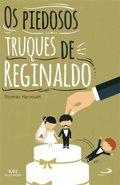Os piedosos truques de Reginaldo (Thomas Hervouët)