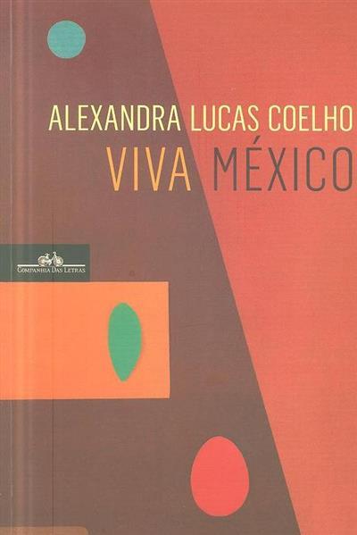 Viva México (Alexandra Lucas Coelho)
