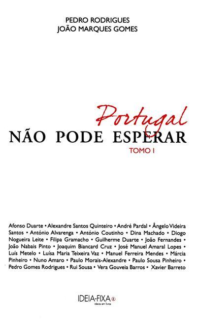 Portugal não pode esperar (Afonso Duarte... [et al.])