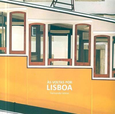Às voltas por Lisboa (Fernando Veiras)
