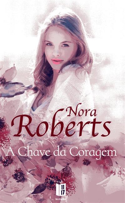 A chave da coragem (Nora Roberts)