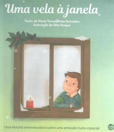 Uma vela à janela (Maria Teresa Maia Gonzalez)
