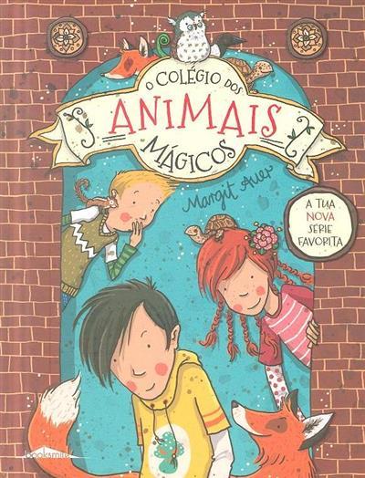 O colégio dos animais mágicos (Margit Auer)