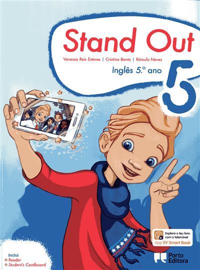 Stand out 5 (Vanessa Reis Esteves, Cristina Bento, Rómulo Neves)