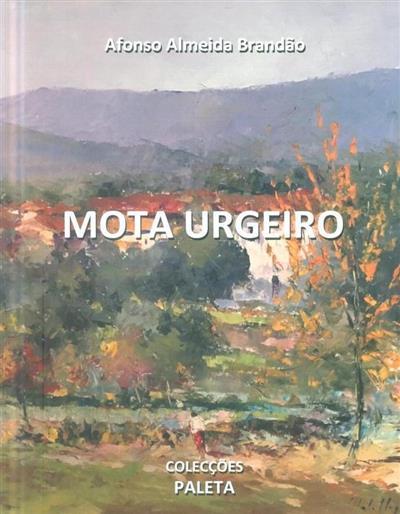 Mota Urgeiro (Afonso Almeida Brandão)