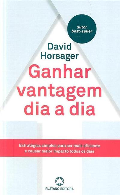 Ganhar vantagem dia a dia (David Horsager)