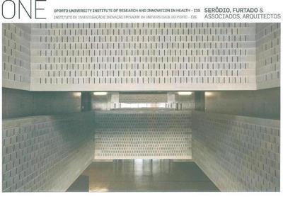 Oporto University Institute of Research and Innovation in Health - I3S, Serôdio, Furtado & Associados, Arquitectos (textos Eduardo Souto de Moura... [et al.])