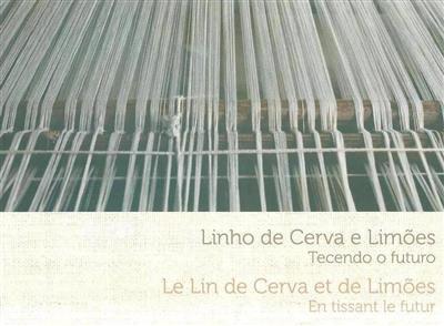 Linho de Cerva e Limões (Motivos e Memórias)