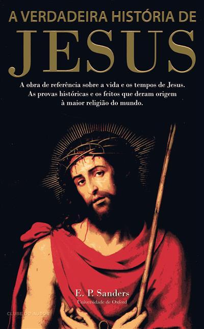 A verdadeira história de Jesus (E. P. Sanders)