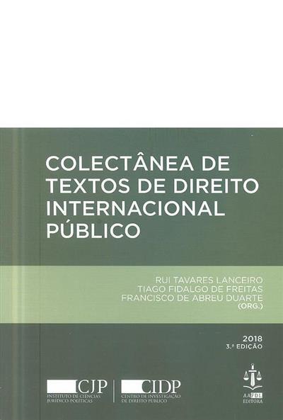 Colectânea de textos de direito internacional público (org. Rui Tavares Lanceiro, Tiago Fidalgo de Freitas, Francisco de Abreu Duarte)