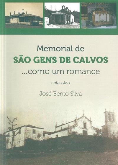 Memorial de São Gens de Calvos...como um romance (José Bento Silva)