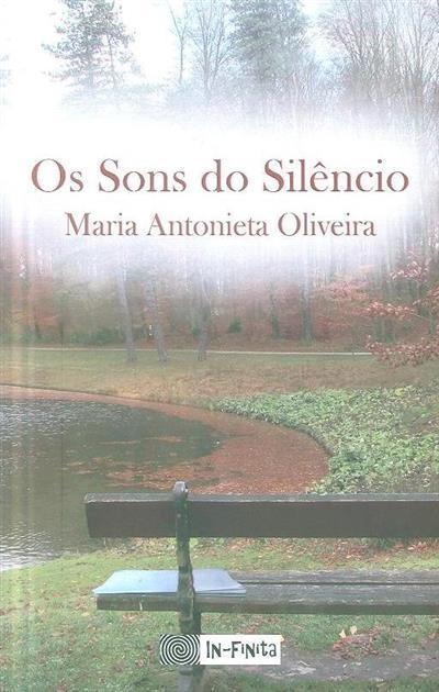 Os sons do silêncio (Maria Antonieta Oliveira)