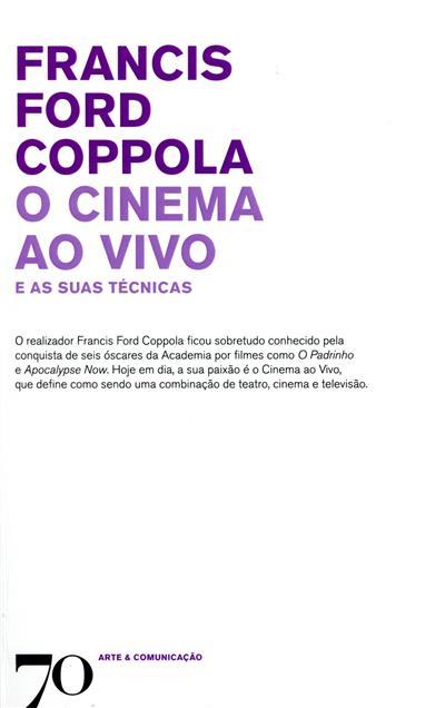 O cinema ao vivo e as suas técnicas (Francis Ford Coppola)