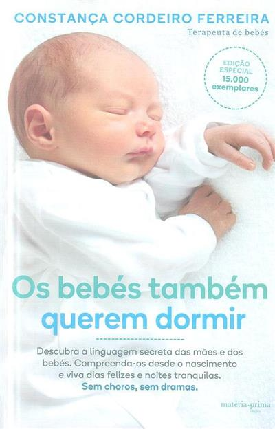 Os bebés também querem dormir (Constança Cordeiro Ferreira)